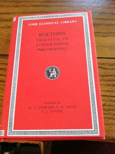 Theological Tractates By Anicius Manlius Severinus Boethius