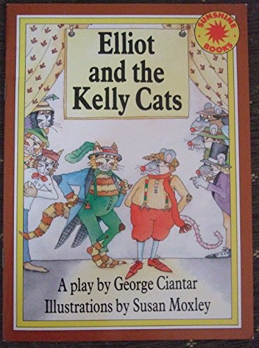 Elliot and the Kelly Cats - Sunshine Books