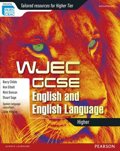 WJEC GCSE English and English Language Higher Student Book By Ken Elliott
