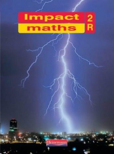 Impact Maths Pupil Textbook Red 2 (Yr 8): Pupil Book 2R By Sue Bright