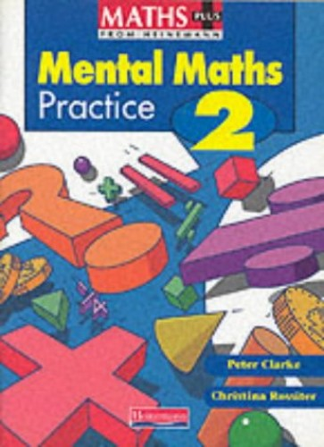 Maths Plus: Mental Maths Practice: Pupil's Book 2 - Year 2 by Peter Clarke