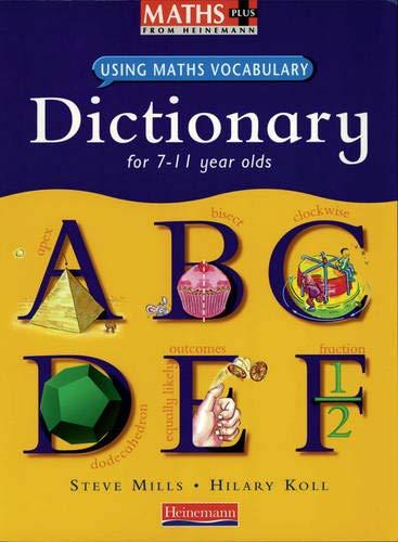 Maths Plus Using Maths Vocabulary: KS2 Maths Dictionary (single) By Steve Mills