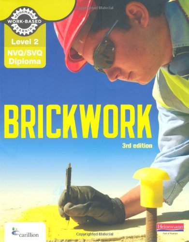 Level 2 NVQ/SVQ Diploma Brickwork Candidate Handbook 3rd Edition By Dave Whitten