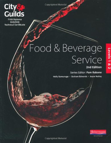 City & Guilds Level 1 & 2 Food & Beverage Service Candidate Handbook, 2nd edition By Edited by Pam Rabone