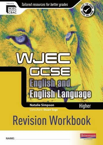WJEC GCSE English and English Language Higher Revision Workbook by Natalie Simpson