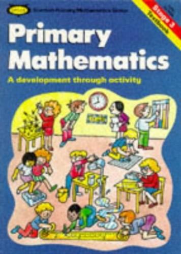 Primary Mathematics: Primary Stage 3 (SPMG) By Scottish Primary Mathematics Group
