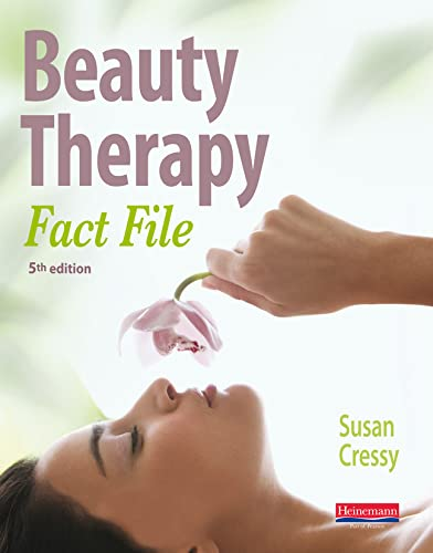 Beauty Therapy Fact File Student Book 5th Edition by Susan Cressy
