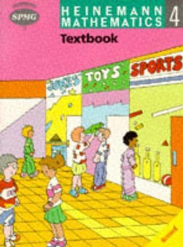 Heinemann Maths 4: Textbook By Edited by Scottish Primary Maths Group SPMG