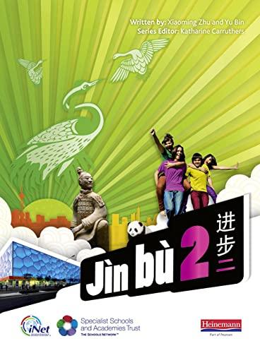 Jin bu Chinese Pupil Book 2 (11-14 Mandarin Chinese) By Xiaoming Zhu