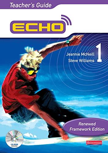 Echo 1 Teacher's Guide Renewed Framework Edition By Dr Steve Williams