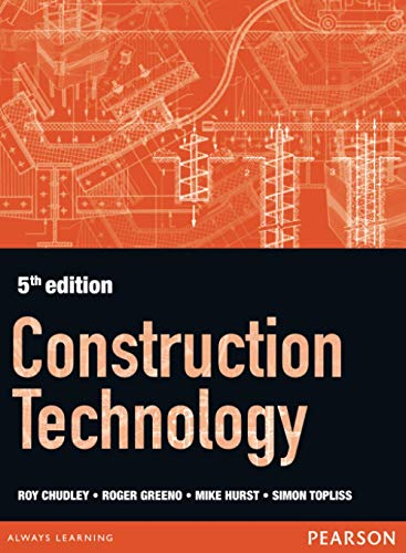 Construction Technology 5th edition By Roger Greeno