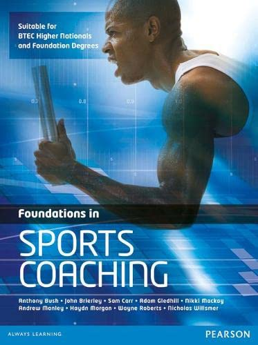 Foundations in Sports Coaching By Anthony Bush