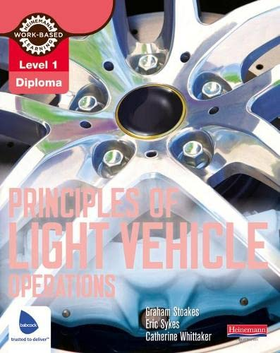 Level 1 Principles of Light Vehicle Operations Candidate Handbook By Graham Stoakes
