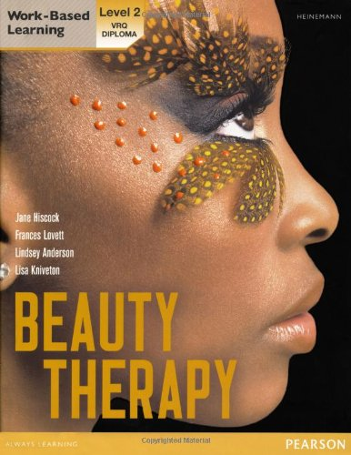 Level 2 VRQ Diploma Beauty Therapy Candidate Handbook (S/NVQ Hairdressing for Levels 1 2 and 3) By Jane Hiscock