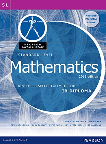 Pearson Baccalaureate Standard Level Mathematics Revised 2012 print and ebook bundle for the IB Diploma von Ibrahim Wazir
