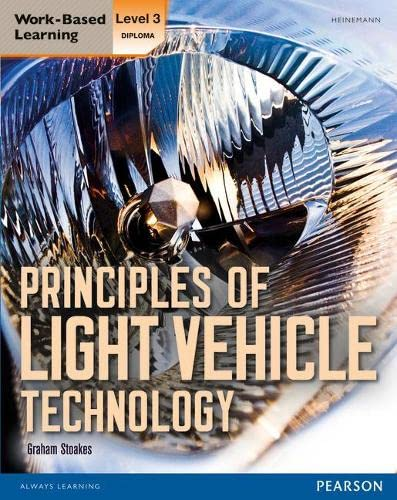 Level 3 Diploma Principles of Light Vehicle Technology Candidate handbook by Graham Stoakes