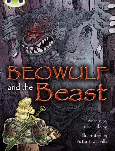 Bug Club Independent Fiction Year 4 Grey A Beowulf and the Beast By Julia Golding