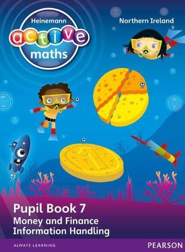 Heinemann Active Maths Northern Ireland - Key Stage 1 - Beyond Number - Pupil book 7 - Money, Finance and Information Handling By Lynda Keith