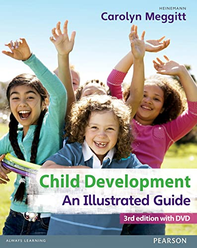 Child Development, An Illustrated Guide 3rd edition with DVD By Carolyn Meggitt