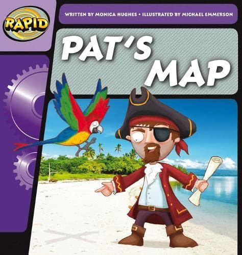 Rapid Phonics Pat's Map Step 1 (Fiction) By Monica Hughes