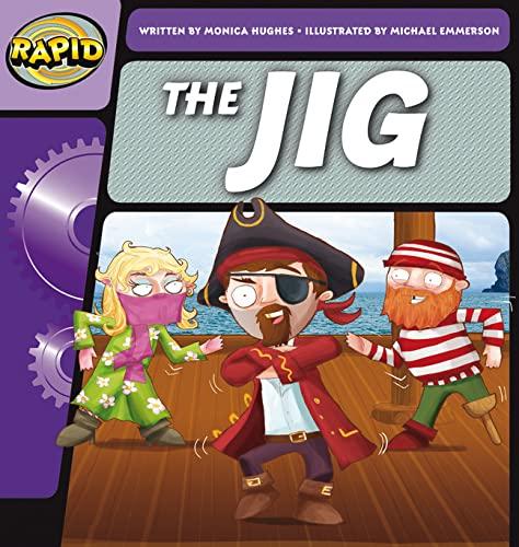 Rapid Phonics The Jig  Step 1 (Fiction) By Monica Hughes