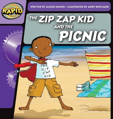 Rapid Phonics Step 1: The Zip Zap Kid and the Picnic (Fiction) By Alison Hawes
