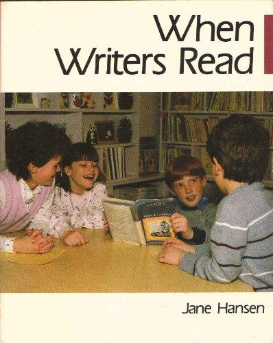 When Writers Read By Jane Hansen