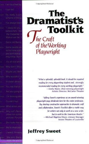 Dramatists Toolkit, the Craft of the Working Playwright By Jeffrey Sweet