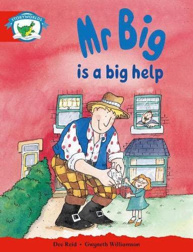 Literacy Edition Storyworlds Stage 1, Fantasy World, Mr Big is a Big Help By Dee Reid Gwyneth Williamson