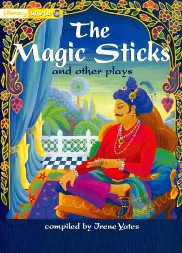 Literacy World Fiction Stage 1 Magic Sticks and Other Plays By Edited by Irene Yates