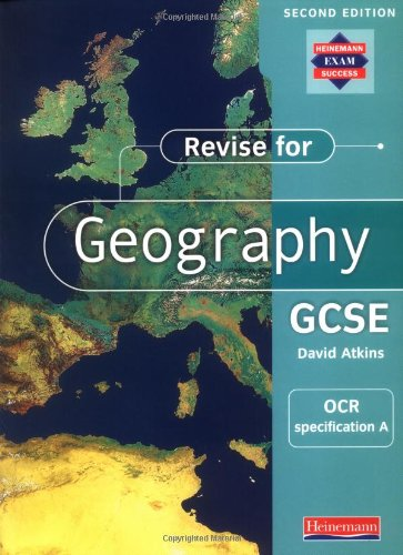 A Revise for Geography GCSE: OCR specification By Edited by David Atkins