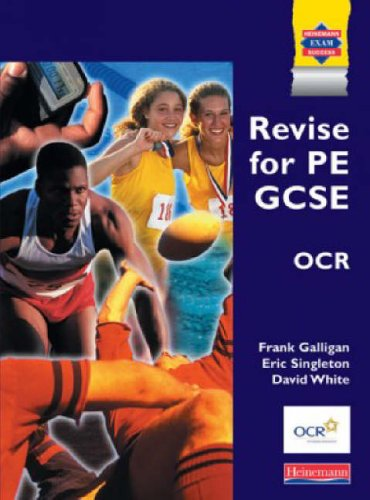 Revise for PE GCSE OCR By Frank Galligan