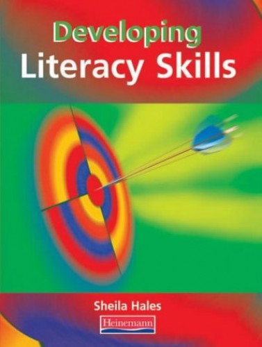 Developing Literacy Skills Student Book By Sheila Hales