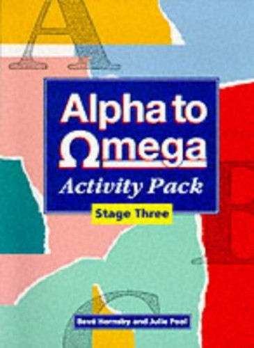 Alpha to Omega Stage Three Activity Pack By Beve Hornsby