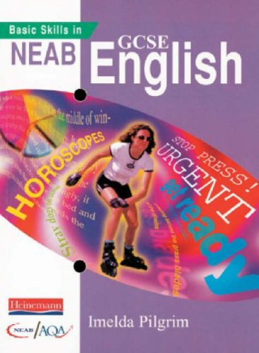 Basic-Skills-In-NEAB-GCSE-English-NEAB-GCSE-Eng-by-Pilgrim-Imelda-Paperback