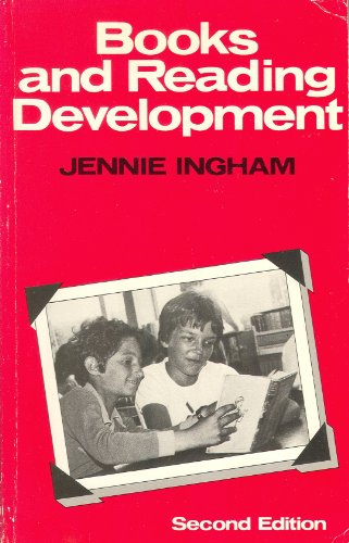 Books and Reading Development By Jennie Ingham