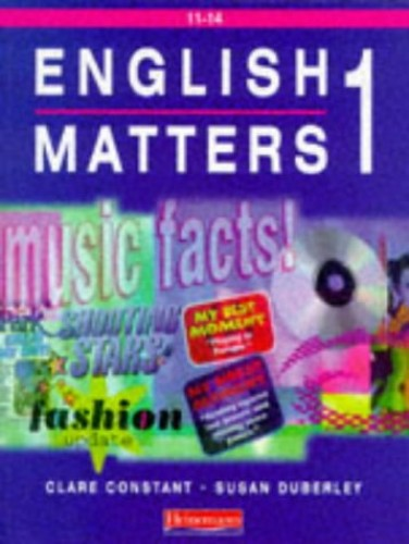 English Matters 11-14 Student Book 1 By Clare Constant