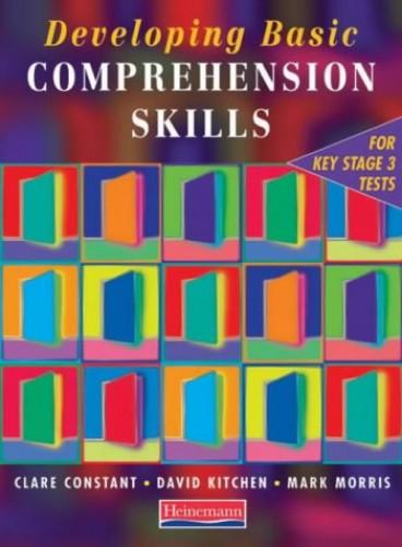 Developing Basic Comprehension Skills: Student Book By David Kitchen