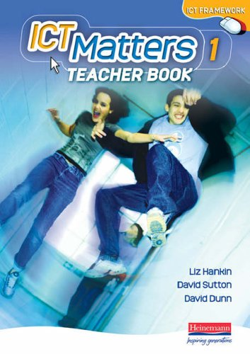 ICT Matters 1 Teachers Book Year 7 By Liz Hankin