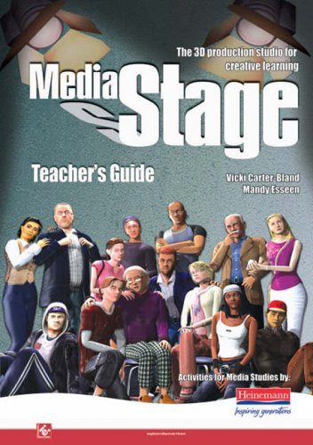 MediaStage Teacher's Guide By Carter-Bland Esseen