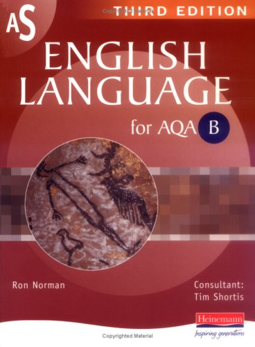 AS English Language for AQA B By Ron Norman