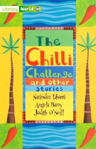 Literacy World Fiction Stage 3 The Chilli Challenge By Judith O'Neil