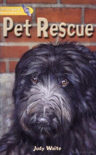 Literacy World Satellites Fiction Stg 1 Pet Rescue Single By Judy Waite