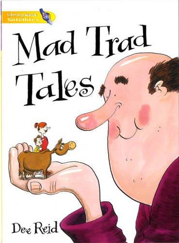 Literacy World Satellites Fiction Stg 1 Mad Trad Tales Single By Dee Reid