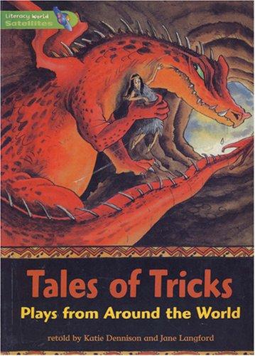 Literacy World Satellites Fiction Stage 3 Tales Of Tricks   Single