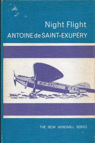 Night Flight (New Windmills) By Antoine de Saint-Exupery