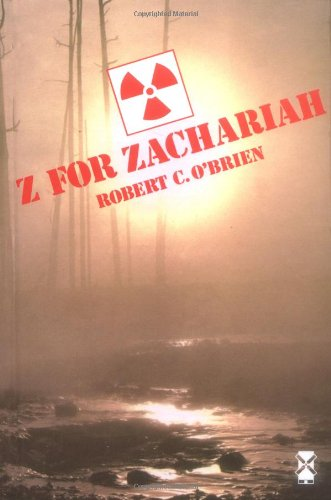For Zachariah by Robert C. O'Brien