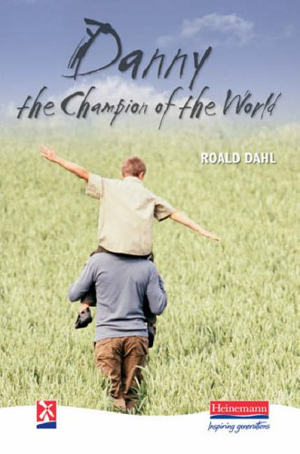 Danny the Champion of the World (New Windmills KS3) By Roald Dahl