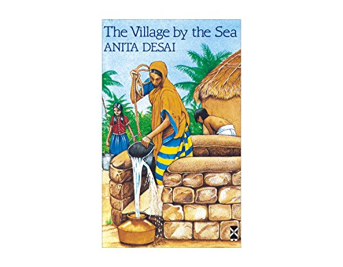 The Village by the Sea By Anita Desai
