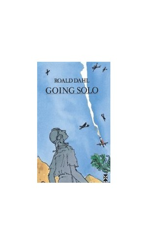 Going Solo (New Windmills) By Roald Dahl
